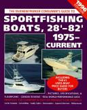 Sportfishing Boats, 28'-82', 1975-Current