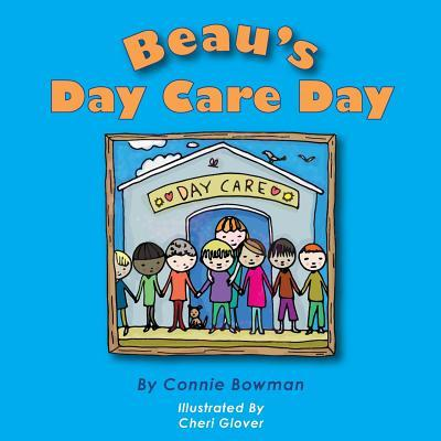Beau's Day Care Day