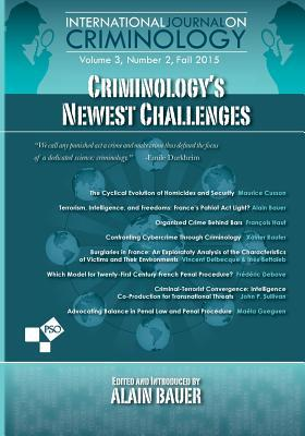 Criminology's Newest Challenges