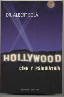 Hollywood: cine y psiquiatría