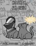 Hooray, I'm Evil!