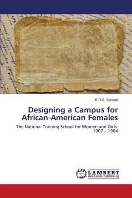 Designing a Campus for African-American Females