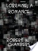 Lorraine A Romance