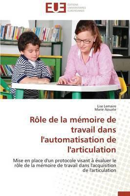 Role de la Mémoire de Travail Dans l'Automatisation de l'Articulation