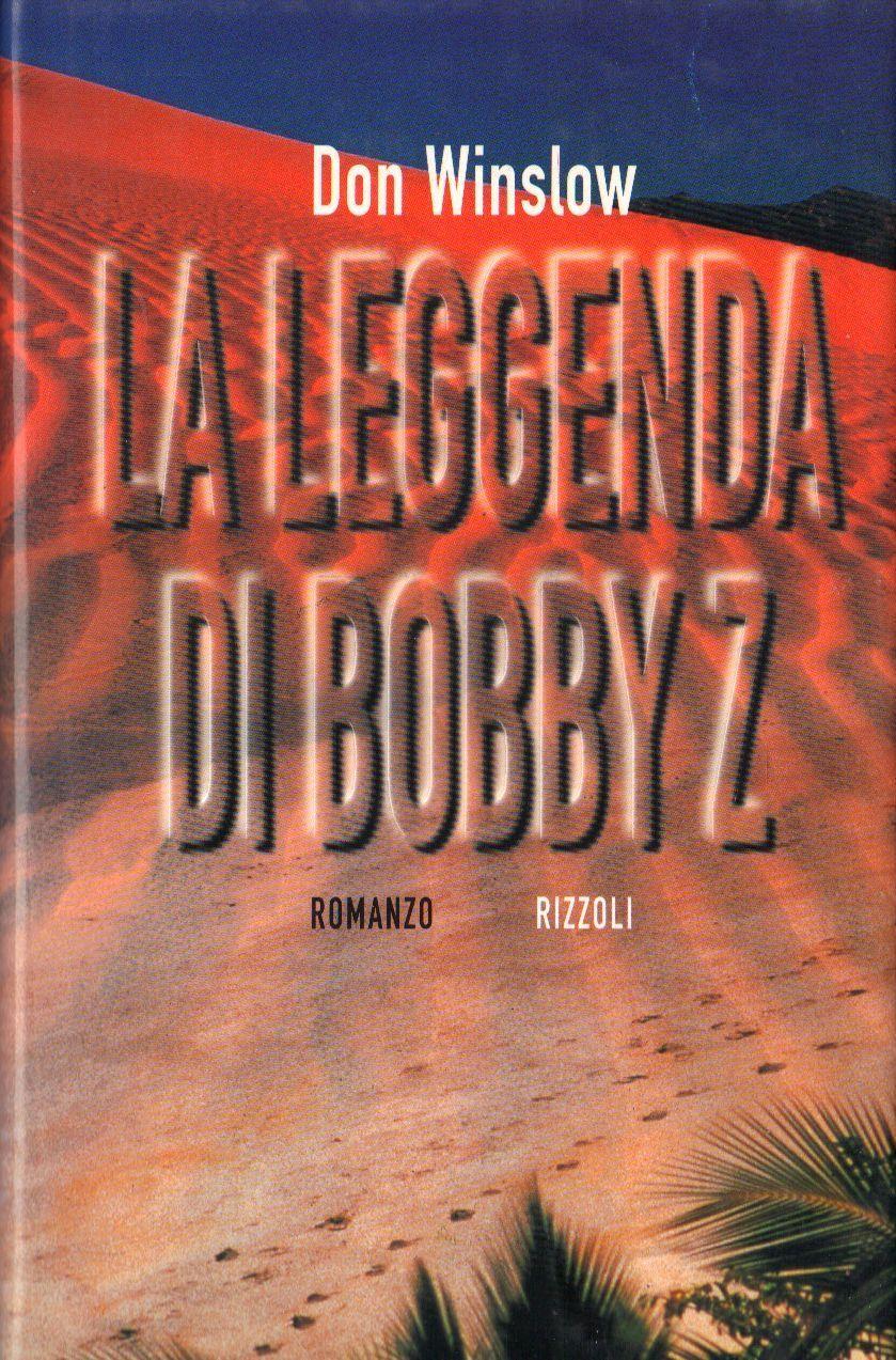 La leggenda di Bobby Z