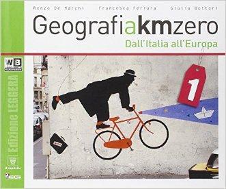 Geografia a km 0. Ediz. leggera. Per la Scuola media. Con e-book. Con espansione online