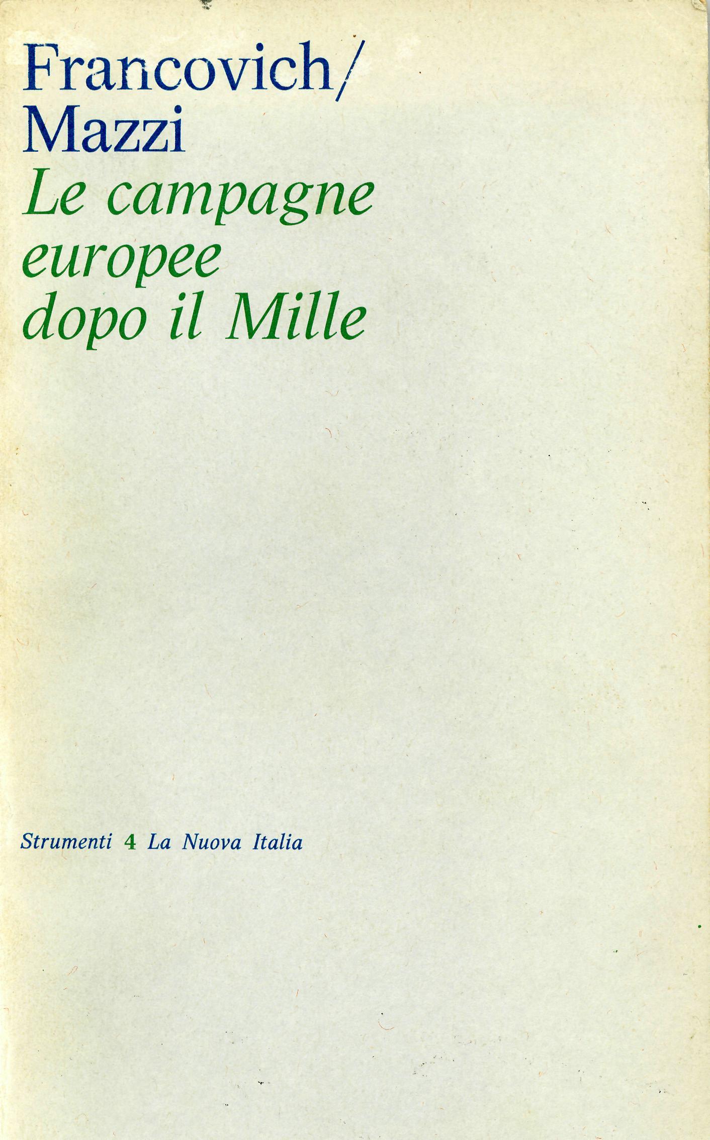 Le campagne europee ...