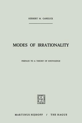 Modes of Irrationality