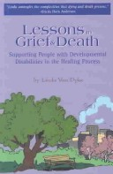 Lessons in Grief & Death
