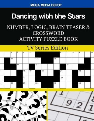 Dancing with the Stars Number, Logic, Brain Teaser and Crossword Activity