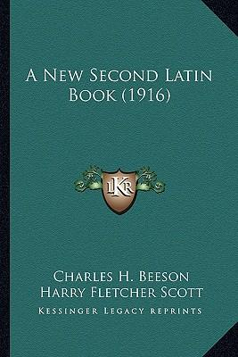 A New Second Latin Book (1916)