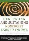 Generating and Sustaining Nonprofit Earned Income