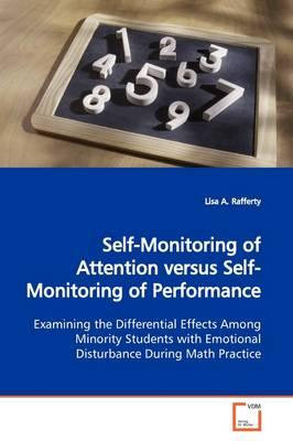 Self-monitoring of Attention Versus Self-monitoring of Performance