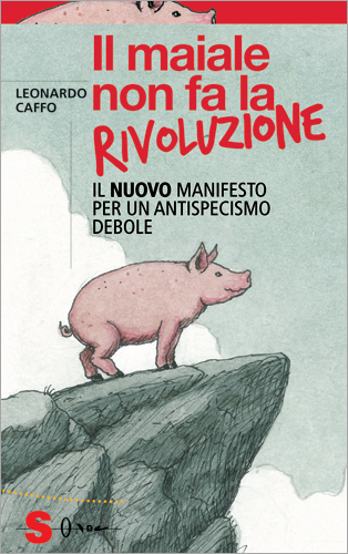 Il maiale non fa la ...