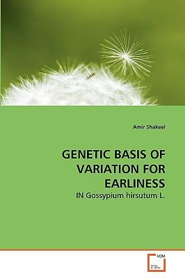GENETIC BASIS OF VARIATION FOR EARLINESS