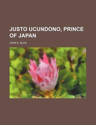 Justo Ucundono, prince of Japan