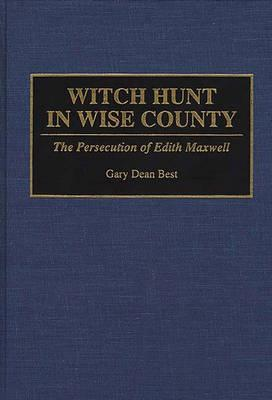Witch Hunt in Wise County