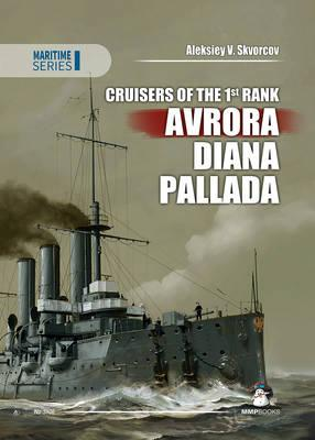 Cruisers of the 1st Rank. Aurora, Diana, Pallada