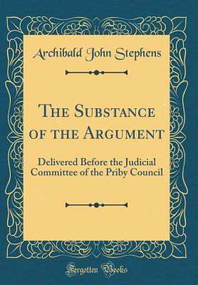 The Substance of the Argument