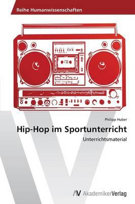 Hip-Hop im Sportunterricht