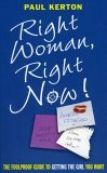 Right Woman, Right Now!
