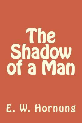 The Shadow of a Man