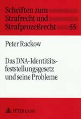 Das DNA-Identitätsfeststellungsgesetz und seine Probleme