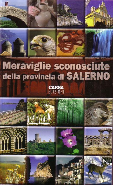 Meraviglie sconosciute della provincia di Salerno