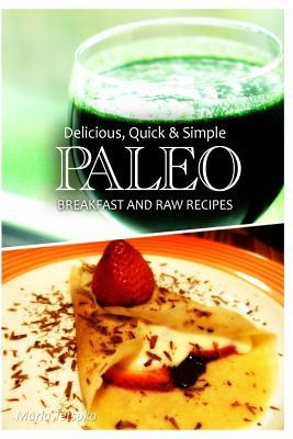 Paleo Breakfast and Raw Recipes