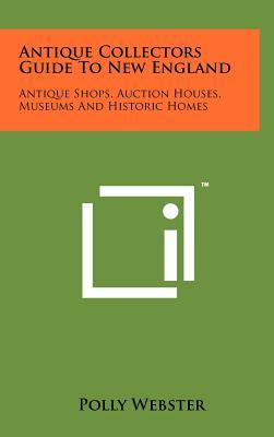 Antique Collectors Guide to New England