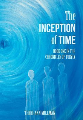 The Inception of Time
