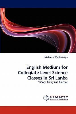 English Medium for Collegiate Level Science Classes in Sri Lanka