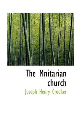 The Mnitarian Church