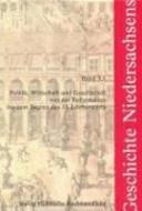 Politik, Wirtschaft und Gesellschaft von der Reformation bis zum Beginn des 19. Jahrhunderts