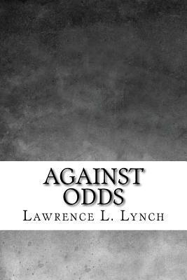 Against Odds