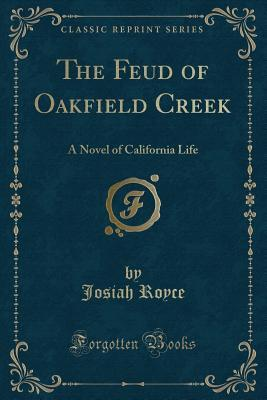 The Feud of Oakfield Creek