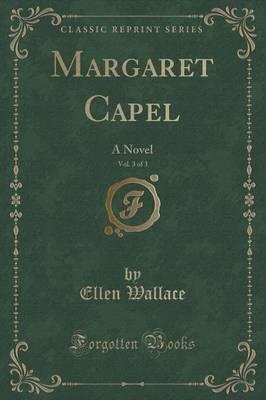 Margaret Capel, Vol. 3 of 3