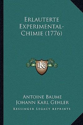 Erlauterte Experimental-Chimie (1776)