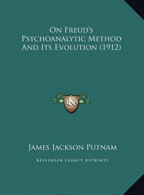 On Freud's Psychoanalytic Method and Its Evolution (1912)
