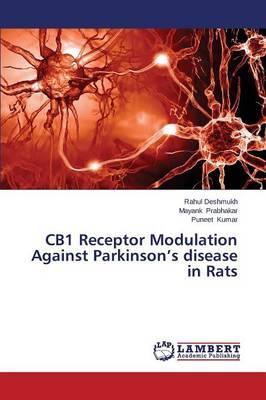 CB1 Receptor Modulation Against Parkinson's disease in Rats