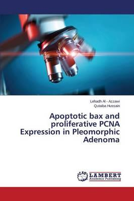 Apoptotic bax and proliferative PCNA Expression in Pleomorphic Adenoma