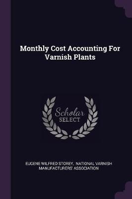Monthly Cost Accounting for Varnish Plants