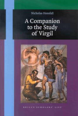 A Companion to the Study of Virgil