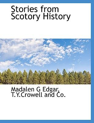 Stories from Scotory History