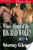 Who's Afraid of the Big Bad Wolf? [Wolf Creek Pack 6]