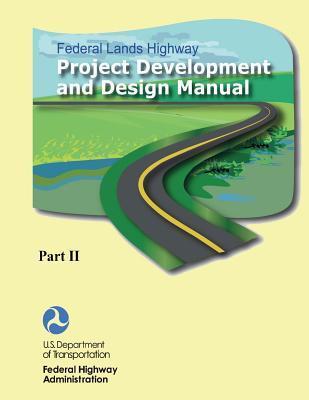 Federal Lands Highway Project Development and Design Manual