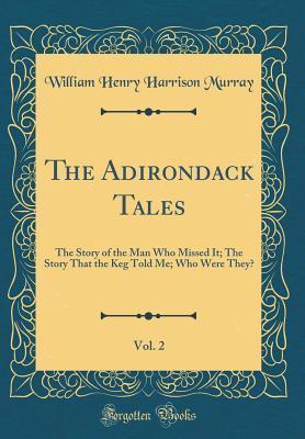 The Adirondack Tales, Vol. 2
