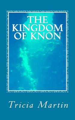The Kingdom of Knon