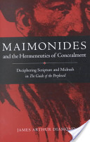 Maimonides and the Hermeneutics of Concealment
