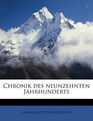 Chronik Des Neunzehnten Jahrhunderts